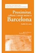 PROXIMITAT, CULTURA I TERCER SECTOR SOCIAL A BARCELONA