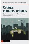 Códigos comunes urbanos. Herramientas para el devenir-común de las ciudades