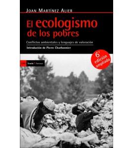 El ecologismo de los pobres · 5a ed. ampliada