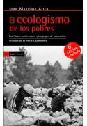 El ecologismo de los pobres. Conflictos ambientales y lenguajes de valoración · 6a ed. ampliada
