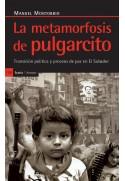 La metamorfosis de pulgarcito. Transición política y proceso de paz en El Salvador