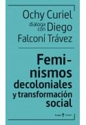 Feminismos decoloniales y transformación social. Ochy Curiel dialoga con Diego Falconí Trávez