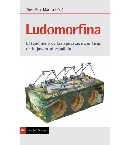 Ludomorfina. El fenómeno de las apuestas deportivas en la juventud española