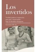 Los invertidos. Verdad, justicia y reparación para gais y transexuales bajo la dictadura franquista.