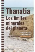 Thanatia. Los límites minerales del planeta