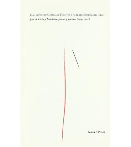 José de Ciria y escalante. Prosas y poemas (1919-1924)