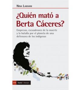 ¿Quién mató a Berta Cáceres?