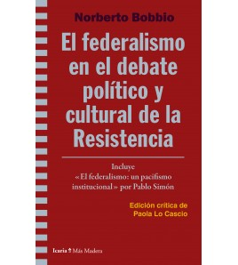 El federalismo en el debate político y cultural de la Resistencia