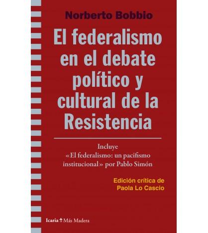 Federalismo en el debate político y cultural de la Resistencia