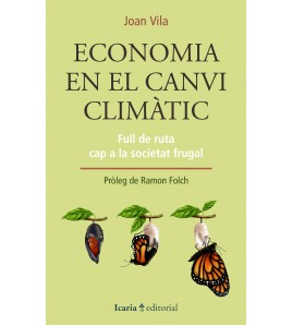 Economia en el canvi climàtic. Full de ruta cap a la societat frugal