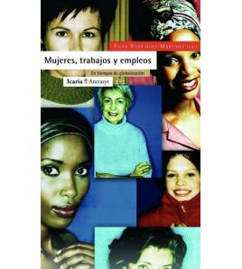 Mujeres, trabajos y empleos