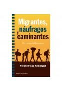Migrantes, náufragos y caminantes. Del racismo al buenismo