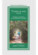 Turismo de base local. Resiliencia, alternativa socio-ambiental y comunidad
