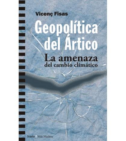 Geopolítica del Ártico. La amenaza del cambio climático