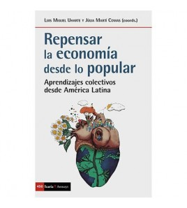 Repensar la economía desde lo popular. Aprendizajes colectivos desde América Latina
