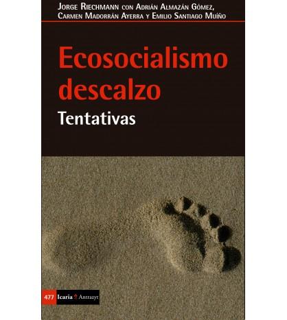 Ecosocialismo descalzo. Tentativas