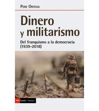 Dinero y militarismo. Del franquismo a la democracia (1939-2018)