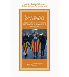 Usos políticos de la metáfora. Medios, instituciones y ciudadanía en la definición de conflictos en la esfera pública