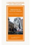 Innovación en políticas urbanas. Perspectivas, metodologías y casos